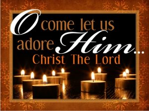 Christmas Come Let Us Adore Him